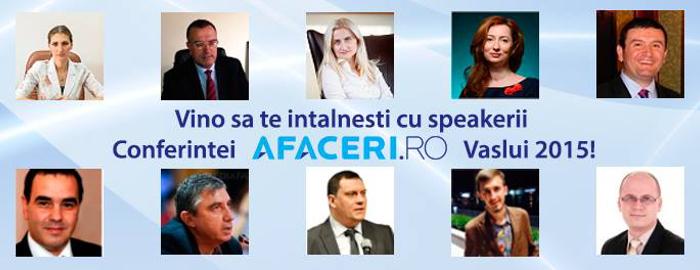 Speakerii Conferintei Afaceri.ro Vaslui 2015