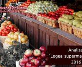 """Analiza Reinvent Consulting despre """"Legea supermarketurilor"""": Pe cine favorizeaza modificarea Legii nr. 321/ 2009 privind comercializarea produselor alimentare?"""