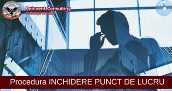 inchidere punct de lucru Reinvent Consulting