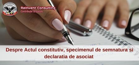 actul-constitutiv-specimenul-de-semnatura-declaratia-de-asociat