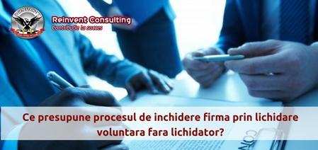 procesul-de-inchidere-firma-prin-lichidare-voluntara-fara-lichidator-reinvent-consulting