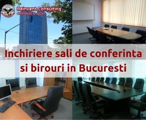 Inchiriere sali de conferinta si birouri in Bucuresti